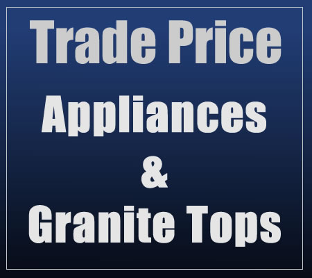 Trade Price Kitchen Appliances & Granite Worktops